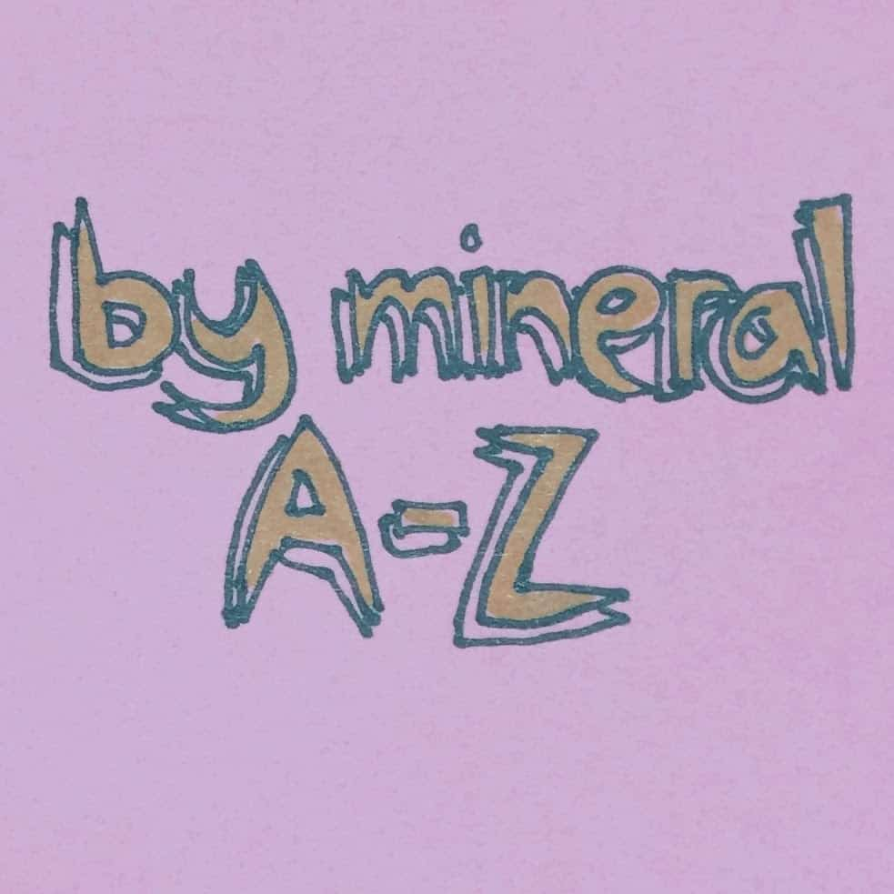 By Mineral A-Z