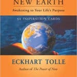 A New Earth: Awakening to Your Life's Purpose – Inspirational Cards by Eckhart Tolle