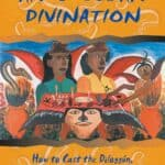 The Secrets of Afro-Cuban Divination: How to Cast the Diloggún, the Oracle of the Orishas