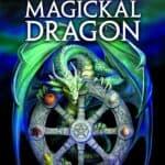 Year of the Magickal Dragon: A Seasonal Journey of Magick & Ritual
